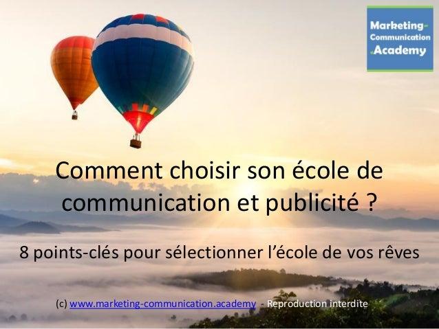 Comment choisir son école de communication et publicité ? 8 points-clés pour sélectionner l'école de vos rêves (c) www.mar...