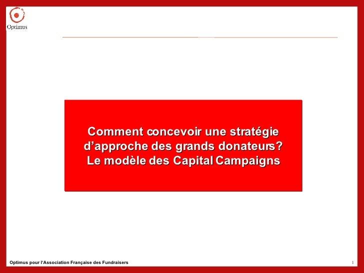 Comment concevoir une stratégie d'approche des grands donateurs? Le modèle des Capital Campaigns