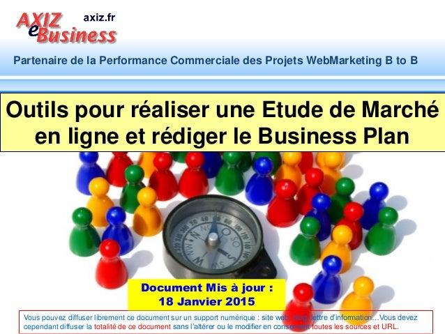Etablir un Business Plan : Découvrir les outils utilisables en ligne pour veiller sur un marché, évaluer son potentiel et ...