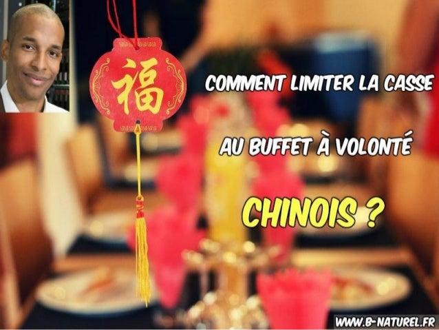 Buffet chinois, mes astuces pour limiter la casse ? www.b-naturel.fr BIENVENUE !!!