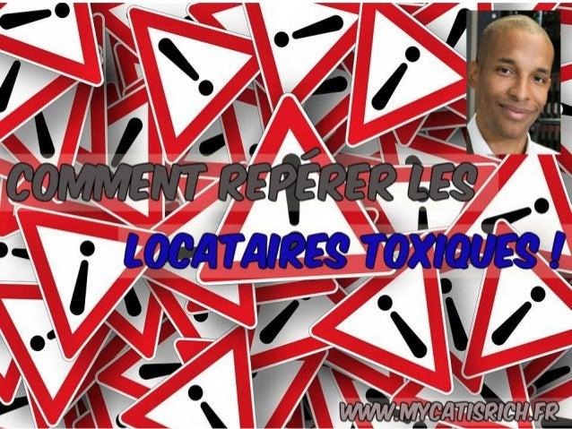 Mes astuces pour repérer un locataire toxique ! www.mycatisrich.fr BIENVENUE !!!