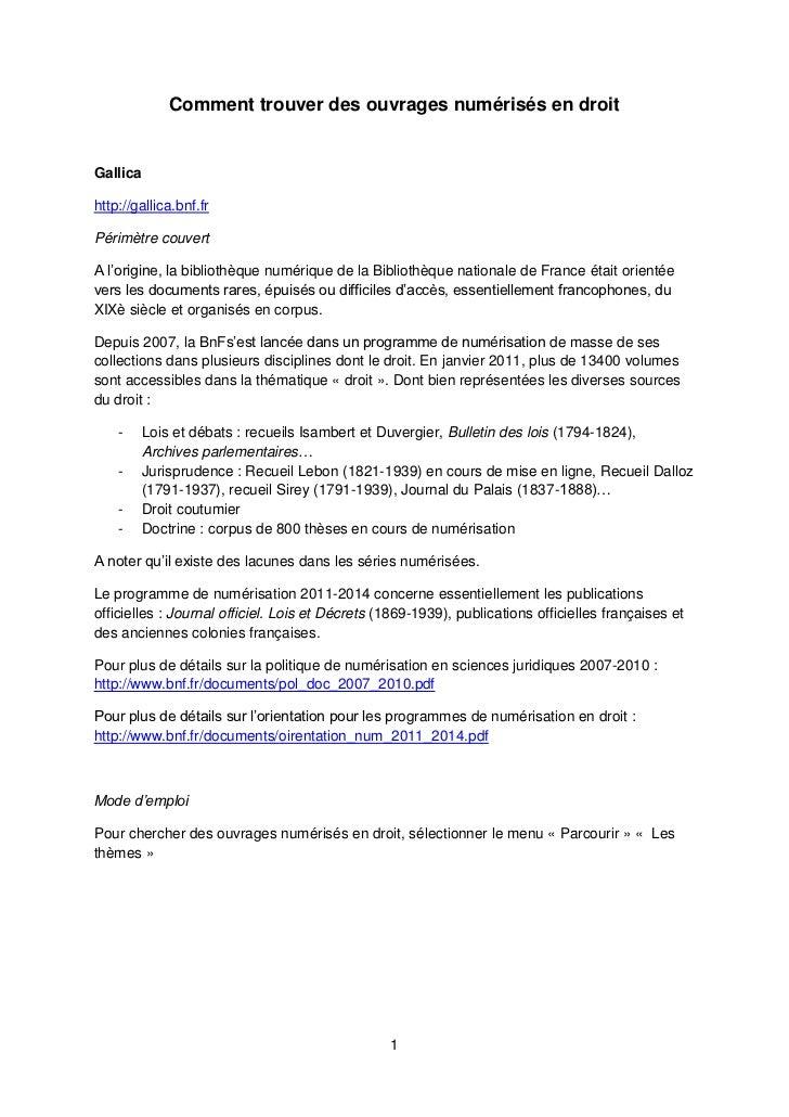 Comment trouver des ouvrages numérisés en droit<br />Gallica<br />http://gallica.bnf.fr<br />Périmètre couvert<br />A l'or...