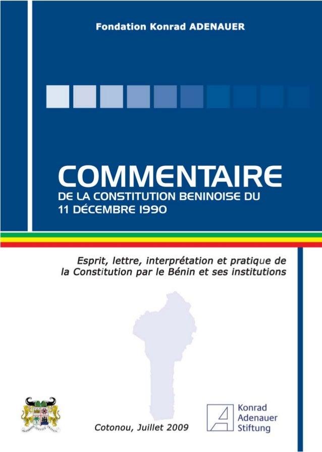 Commentaire de la Constitution béninoise du 11 décembre 1990 :Esprit, lettre, interprétation et pratique de la Constitutio...