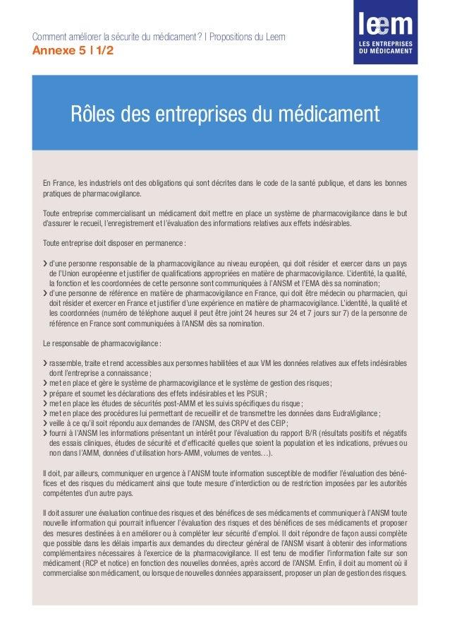 Rôles des entreprises du médicament En France, les industriels ont des obligations qui sont décrites dans le code de la sa...