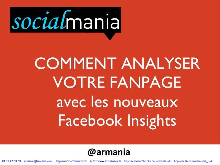 <ul><li>@armania  </li></ul><ul><li>01 48 07 40 40   [email_address]   http://www.armania.com/   http://www.socialmania.fr...