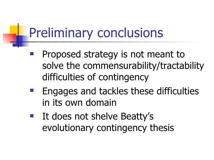 beatty evolutionary contingency thesis Alison k mcconwell and lack of necessity in evolution (gould 1989, beatty individuality using a version of the evolutionary contingency thesis that.