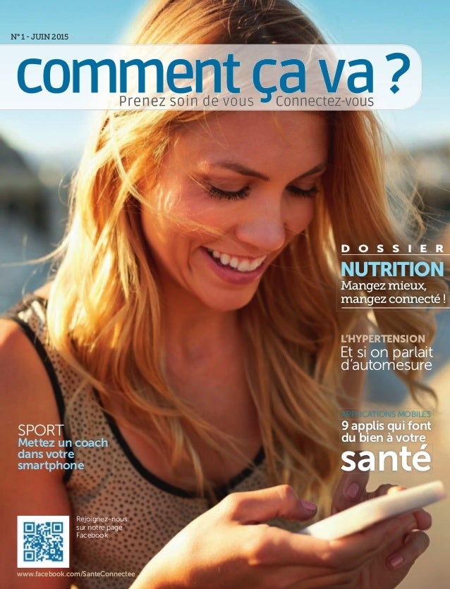 SPORT Mettez un coach dans votre smartphone N° 1 - JUIN 2015 Mangez mieux, mangez connecté ! NUTRITION 9 applis qui font d...