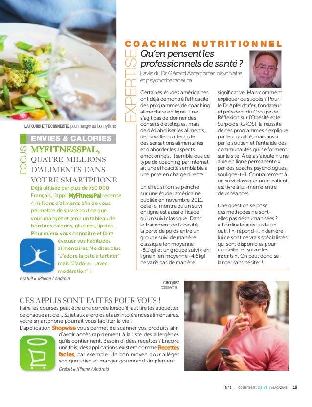 MYFITNESSPAL, QUATRE MILLIONS D'ALIMENTS DANS VOTRE SMARTPHONE Déjà utilisée par plus de 750 000 Français, l'appli MyFitne...
