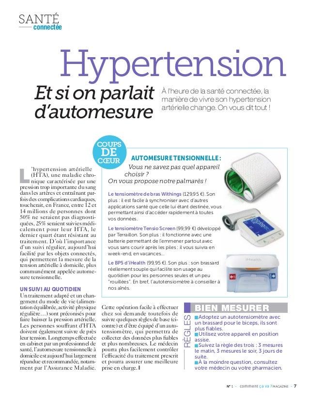 N° 1 - comment ça va ? MAGAZINE - 7 L 'hypertension artérielle (HTA), une maladie chro- nique caractérisée par une pressio...