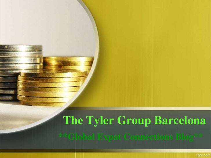 The Tyler Group Barcelona**Global Expat Connections Blog**