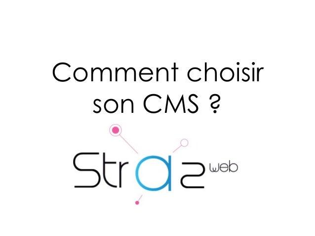 Comment choisir son CMS ?