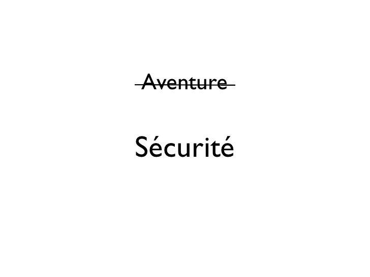AventureSécurité
