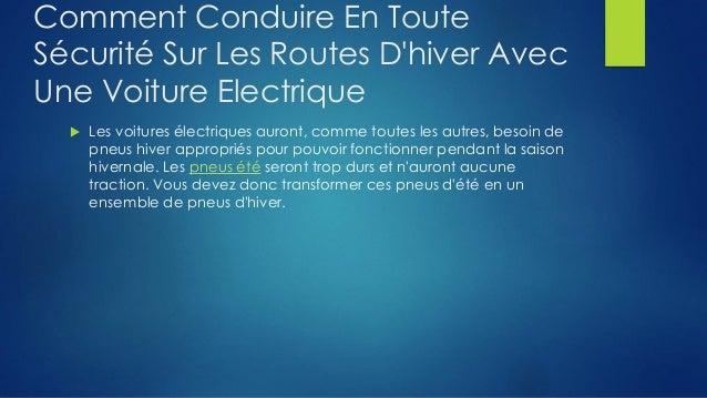 Comment conduire en toute securite sur les routes d'hiver avec une voiture electrique Slide 2