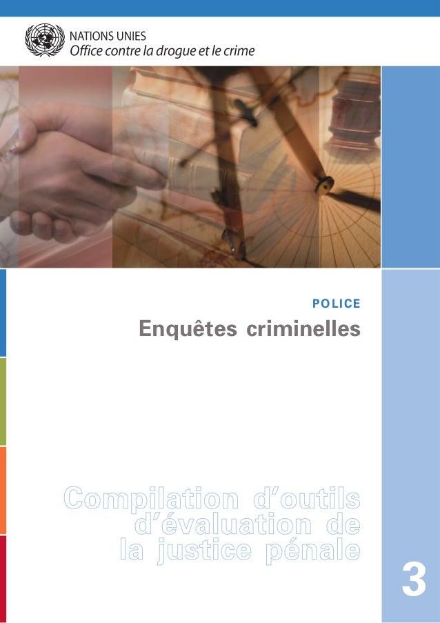 Enquêtes criminelles 3 POLICE CCoommppiillaattiioonn dd''oouuttiillss dd''éévvaalluuaattiioonn ddee llaa jjuussttiiccee pp...