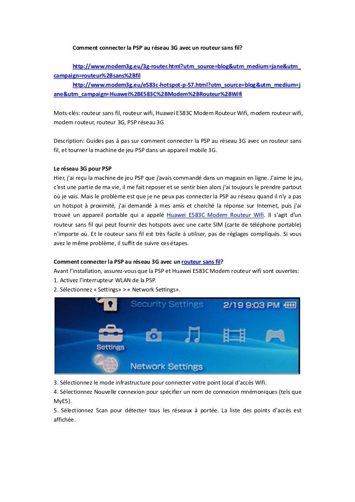 Comment connecter la PSP au réseau 3G avec un routeur sans fil?      http://www.modem3g.eu/3g-router.html?utm_source=blog&...
