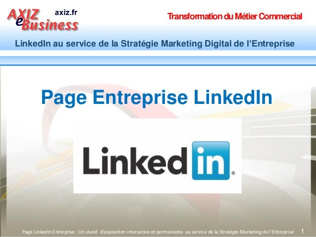 TransformationduMétierCommercial LinkedIn au service de la Stratégie Marketing Digital de l'Entreprise 1Page LinkedIn Entr...