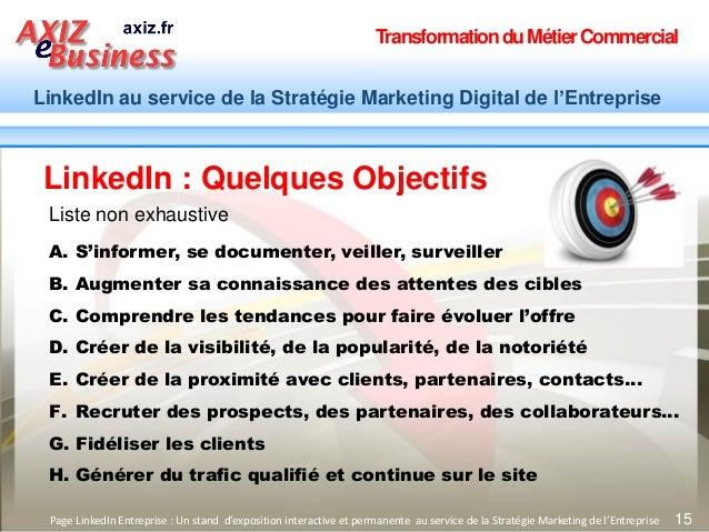 TransformationduMétierCommercial LinkedIn au service de la Stratégie Marketing Digital de l'Entreprise 15 A. S'informer, s...