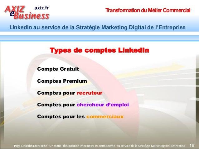 TransformationduMétierCommercial LinkedIn au service de la Stratégie Marketing Digital de l'Entreprise 18Page LinkedIn Ent...