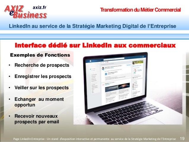 TransformationduMétierCommercial LinkedIn au service de la Stratégie Marketing Digital de l'Entreprise 19Page LinkedIn Ent...