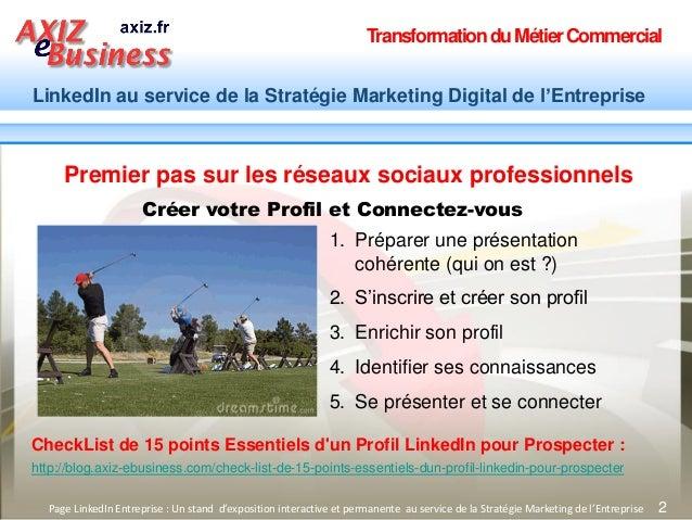 TransformationduMétierCommercial LinkedIn au service de la Stratégie Marketing Digital de l'Entreprise 2 Premier pas sur l...