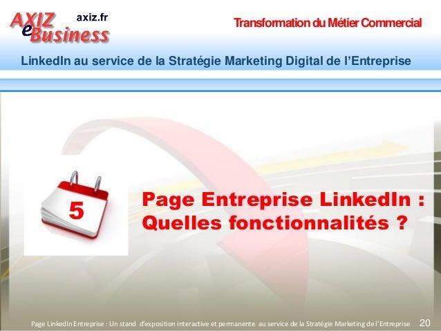 TransformationduMétierCommercial LinkedIn au service de la Stratégie Marketing Digital de l'Entreprise 20Page LinkedIn Ent...