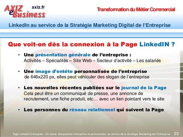 TransformationduMétierCommercial LinkedIn au service de la Stratégie Marketing Digital de l'Entreprise 23Page LinkedIn Ent...