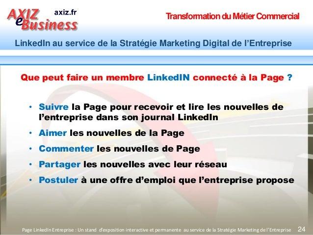 TransformationduMétierCommercial LinkedIn au service de la Stratégie Marketing Digital de l'Entreprise 24Page LinkedIn Ent...