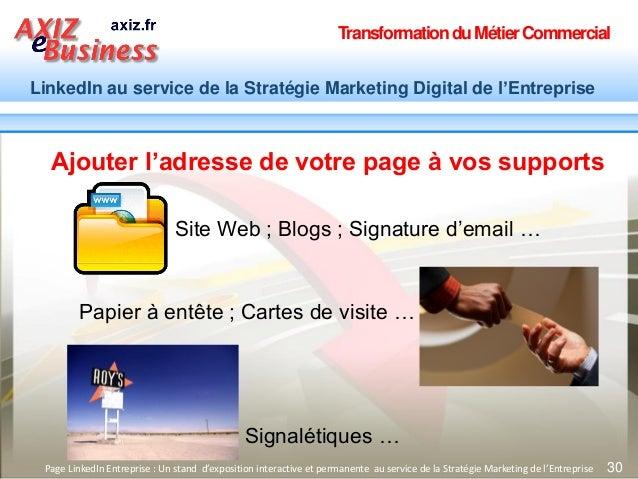 TransformationduMétierCommercial LinkedIn au service de la Stratégie Marketing Digital de l'Entreprise 30Page LinkedIn Ent...