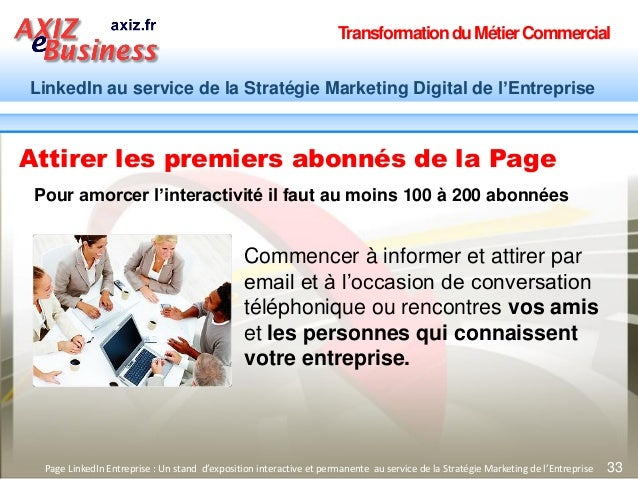 TransformationduMétierCommercial LinkedIn au service de la Stratégie Marketing Digital de l'Entreprise 33Page LinkedIn Ent...