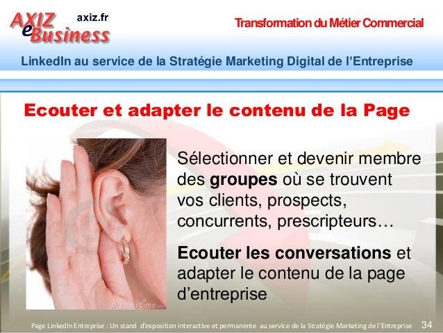 TransformationduMétierCommercial LinkedIn au service de la Stratégie Marketing Digital de l'Entreprise 34Page LinkedIn Ent...