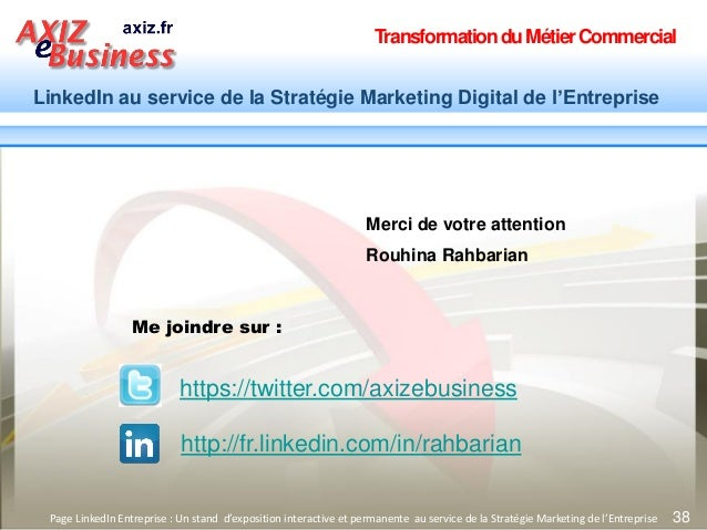 TransformationduMétierCommercial LinkedIn au service de la Stratégie Marketing Digital de l'Entreprise 38Page LinkedIn Ent...