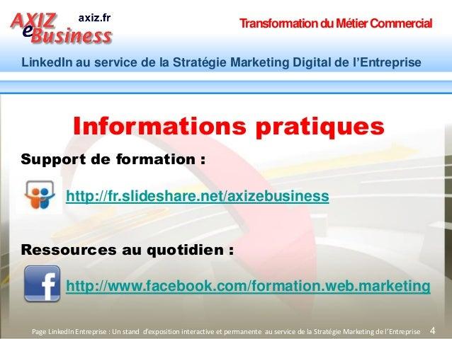 TransformationduMétierCommercial LinkedIn au service de la Stratégie Marketing Digital de l'Entreprise 4Page LinkedIn Entr...