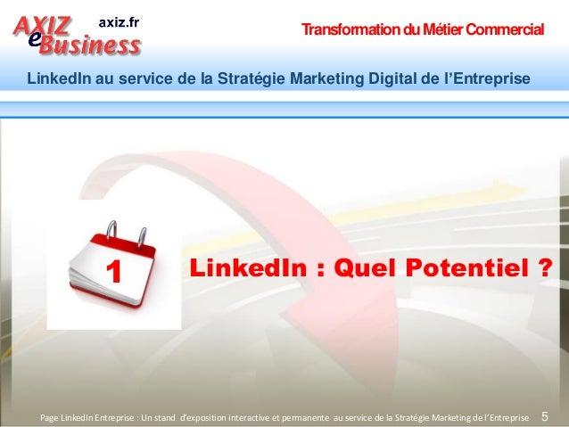 TransformationduMétierCommercial LinkedIn au service de la Stratégie Marketing Digital de l'Entreprise 5Page LinkedIn Entr...