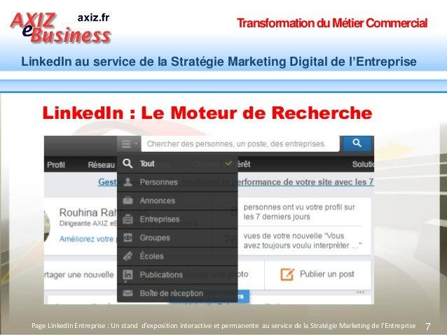 TransformationduMétierCommercial LinkedIn au service de la Stratégie Marketing Digital de l'Entreprise 7Page LinkedIn Entr...
