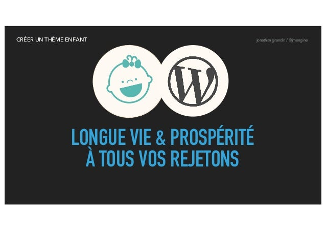 comment cr u00e9er un th u00e8me enfant sur wordpress