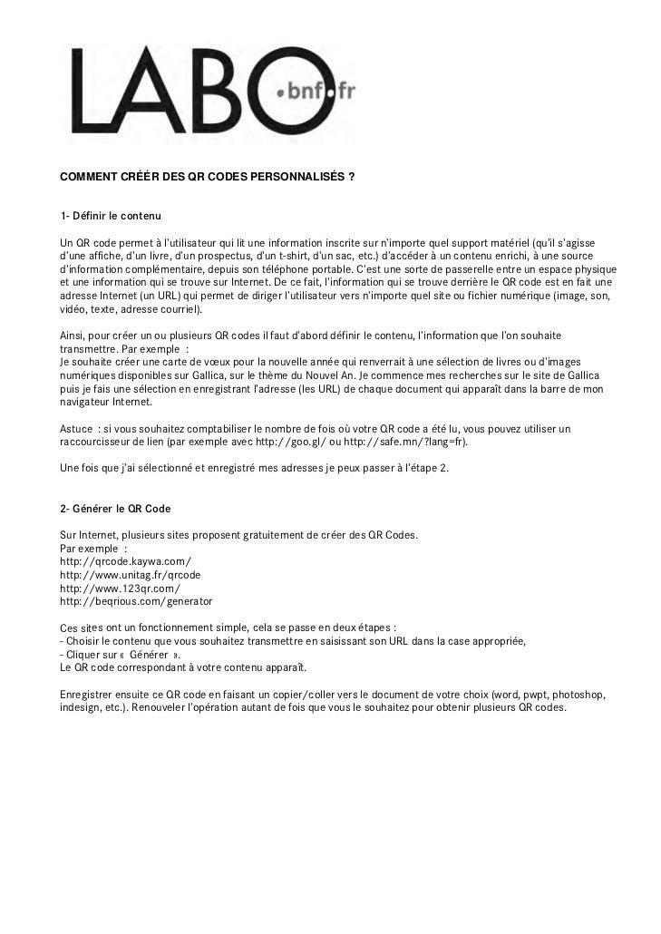 COMMENT CRÉÉR DES QR CODES PERSONNALISÉS ?1- Définir le contenuUn QR code permet à l'utilisateur qui lit une information i...