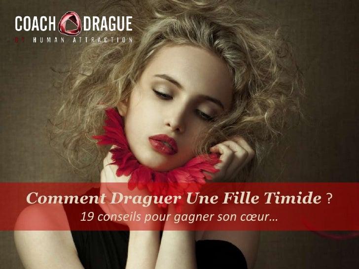 Comment Draguer Une Fille Timide ?<br />19 conseils pour gagner son cœur…<br />