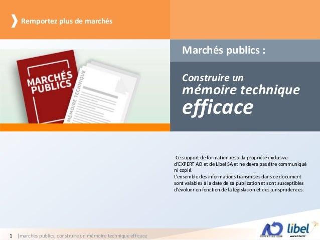 www.libel.fr|marchés publics, construire un mémoire technique efficace1 Marchés publics : Remportez plus de marchés Constr...