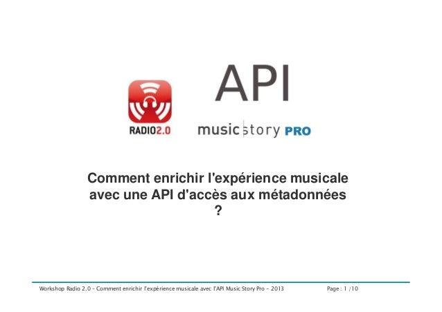 Comment enrichir l'expérience musicale avec une API d'accès aux métadonnées ?  Workshop Radio 2.0 – Comment enrichir l'exp...