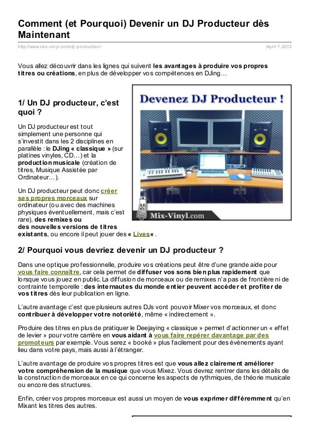 Comment (et Pourquoi) Devenir un DJ Producteur dèsMaintenanthttp://www.mix- vinyl.com/dj- production/                     ...