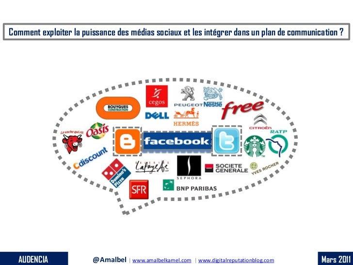 Comment exploiter la puissance des médias sociaux et les intégrer dans un plan de communication ?  AUDENCIA              @...