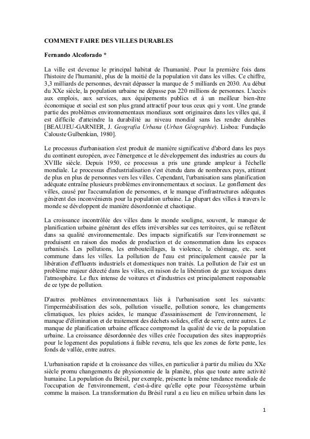 1 COMMENT FAIRE DES VILLES DURABLES Fernando Alcoforado * La ville est devenue le principal habitat de l'humanité. Pour la...