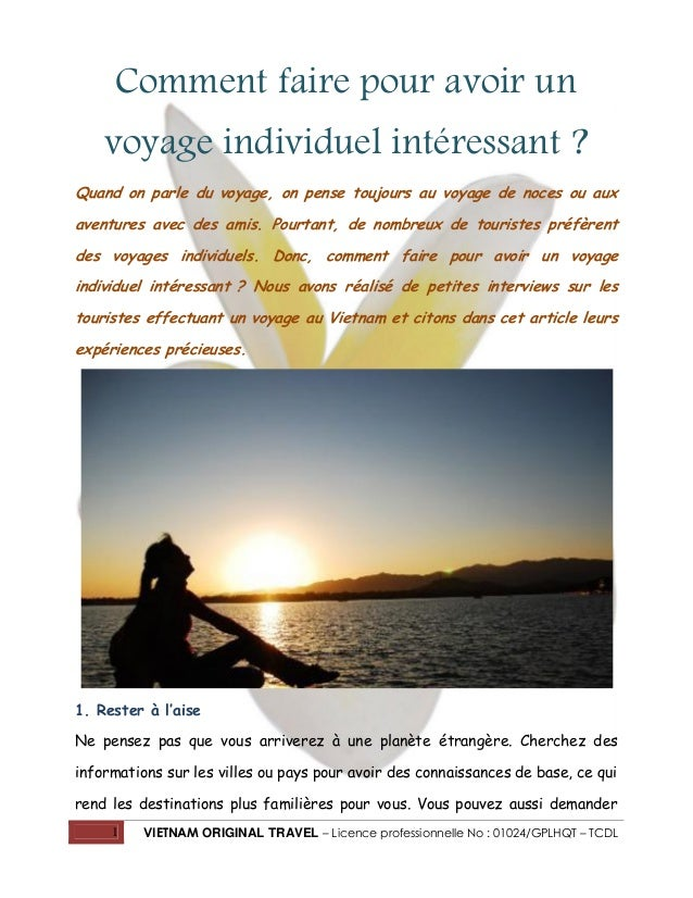 Comment faire pour avoir un voyage individuel intéressant ? Quand on parle du voyage, on pense toujours au voyage de noces...