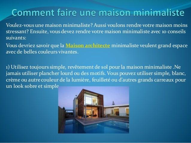 Voulez-vous une maison minimaliste? Aussi voulons rendre votre maison moins stressant? Ensuite, vous devez rendre votre ma...