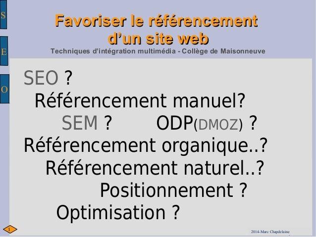 S  E  O  FFaavvoorriisseerr llee rrééfféérreenncceemmeenntt  dd''uunn ssiittee wweebb  Techniques d'intégration multimédia...