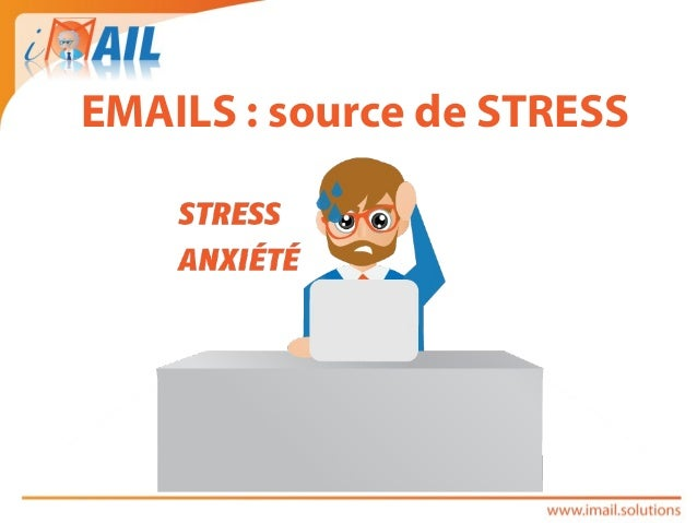 EMAILS : source de STRESS