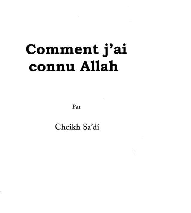 Comment j'ai   connu Allah   Par Cheikh Sa'di