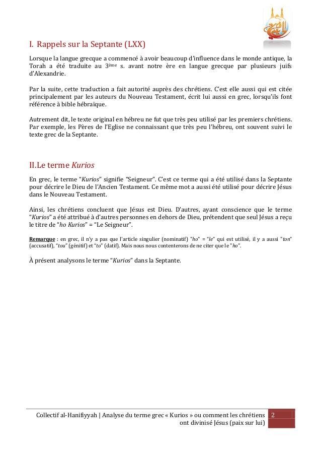 Comment les chrétiens ont divinisé jésus   analyse du terme grec kurios Slide 2