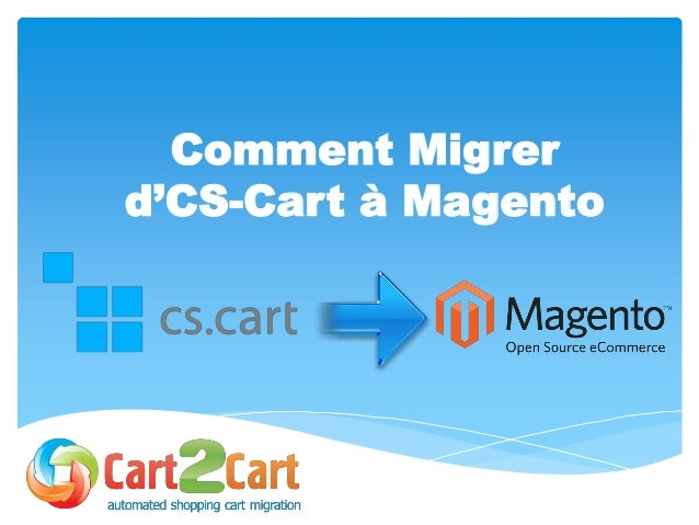 Comment Migrer d'CS-Cart à Magento