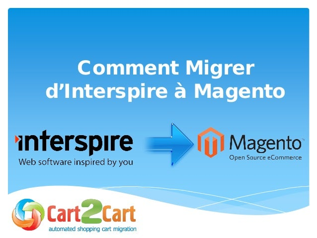 Comment Migrer d'Interspire à Magento